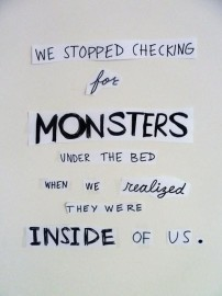 stopped checking monsters